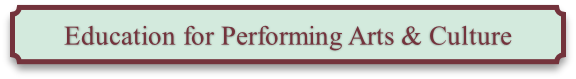 Education for Performing Arts & Culture